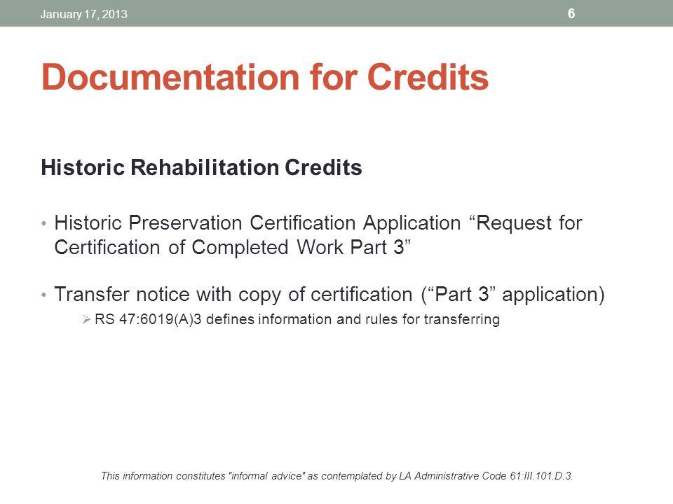 Documentation for Credits Historic Rehabilitation Credits Historic Preservation Certification Application Request for Certification of Completed Work