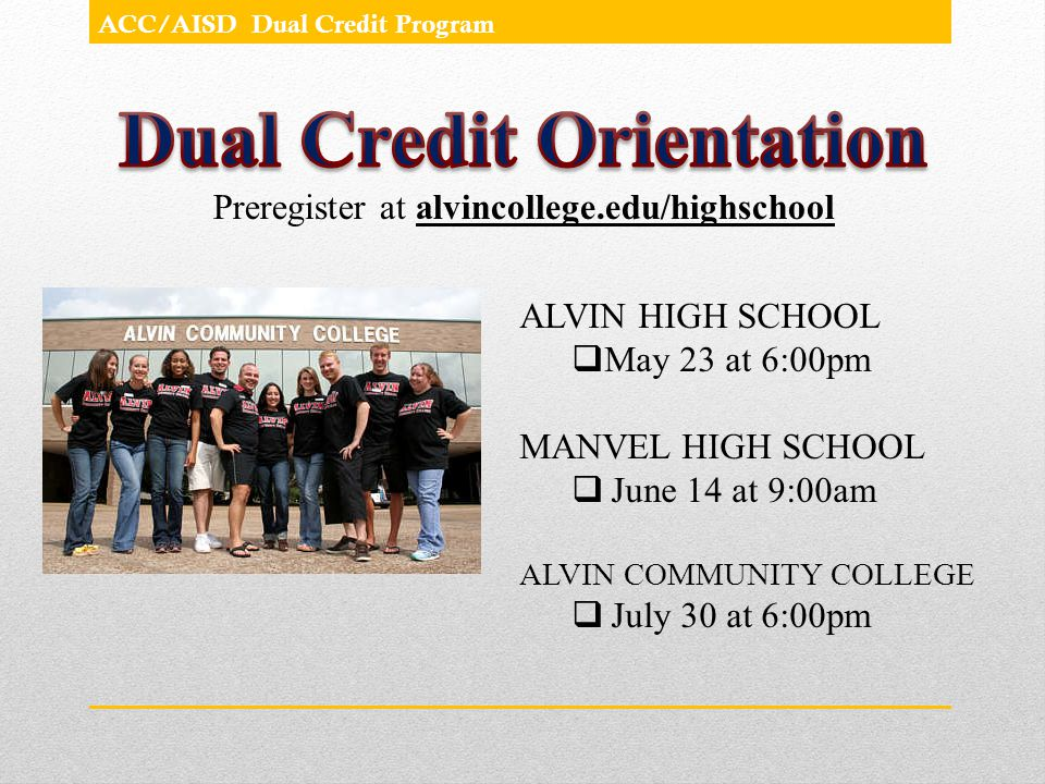 ALVIN HIGH SCHOOL May 23 at 6:00pm MANVEL HIGH SCHOOL June 14 at 9:00am ALVIN COMMUNITY COLLEGE July 30 at 6:00pm
