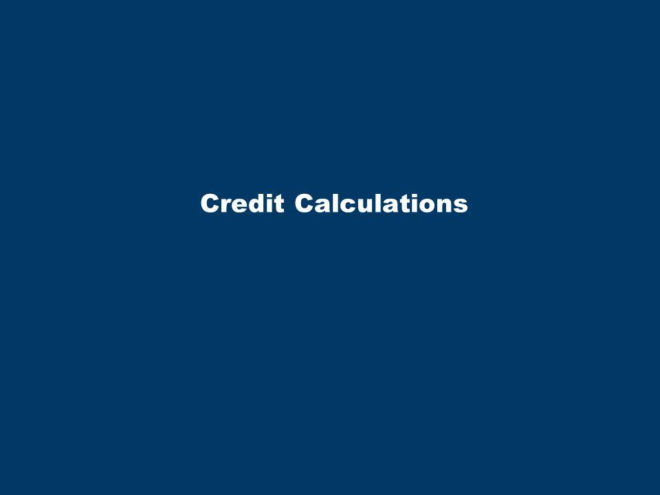 Credit Calculations