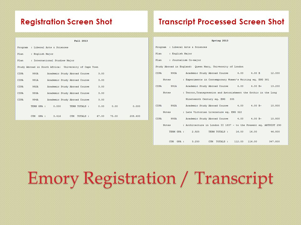 Emory Registration / Transcript Registration Screen ShotTranscript Processed Screen Shot