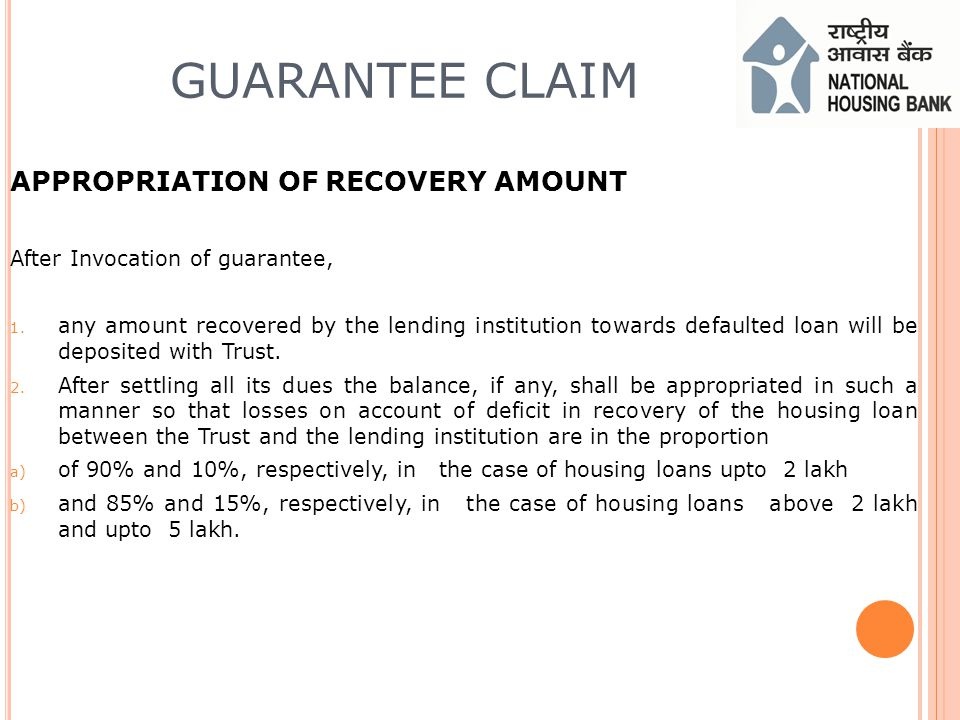 APPROPRIATION OF RECOVERY AMOUNT After Invocation of guarantee, 1.
