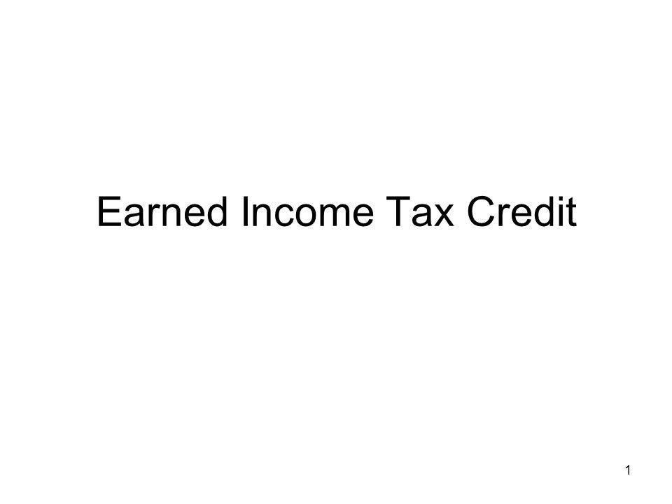 1 Earned Income Tax Credit