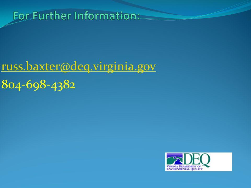 russ.baxter@deq.virginia.gov 804-698-4382