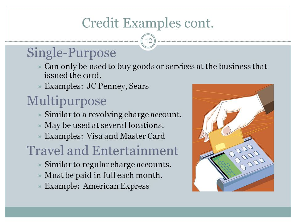 Credit Examples cont.