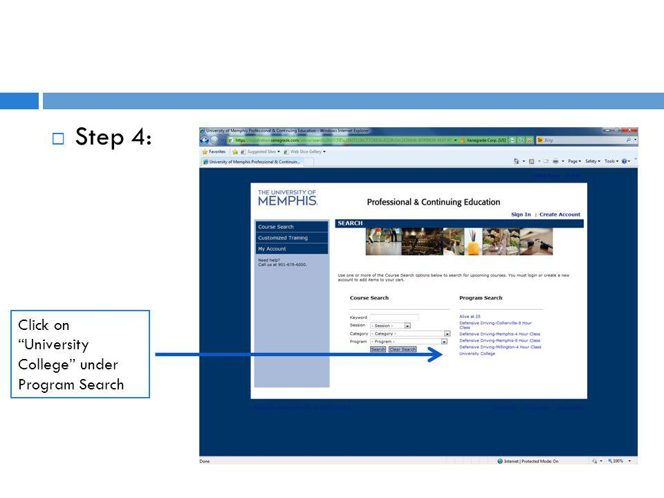 Step 4: Click on University College under Program Search