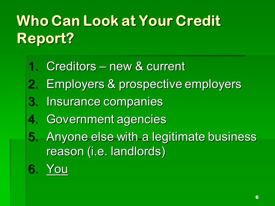 Who Can Look at Your Credit Report.