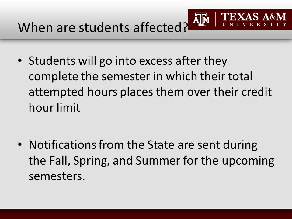 When are students affected.
