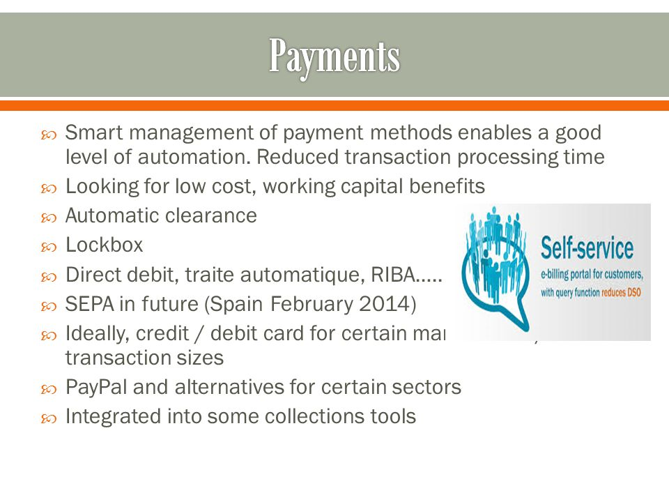 Smart management of payment methods enables a good level of automation.