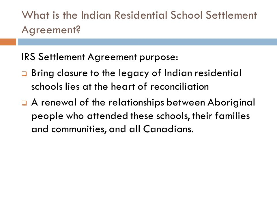 What is the Indian Residential School Settlement Agreement.