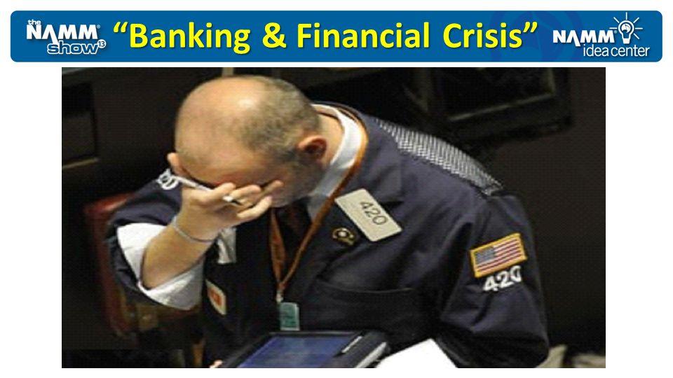 Banking & Financial Crisis
