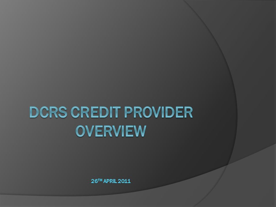 DCRS Website - Main Menu (administrator) DCRS Credit Provider Training Summary12 Reset a users password (Admin only) Create/update users (Admin only) Search for Debt Review cases Log off DCRS Main Menu for Operator excludes Change User Password and User Maintenance