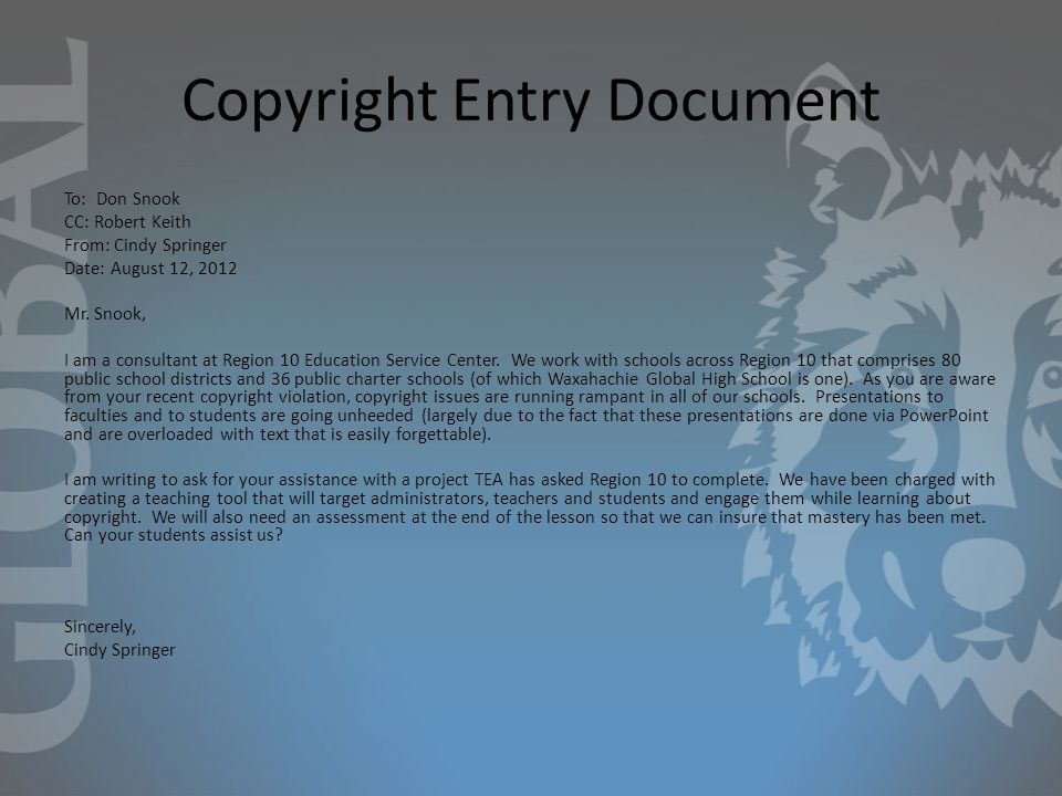 Copyright Entry Document To: Don Snook CC: Robert Keith From: Cindy Springer Date: August 12, 2012 Mr.
