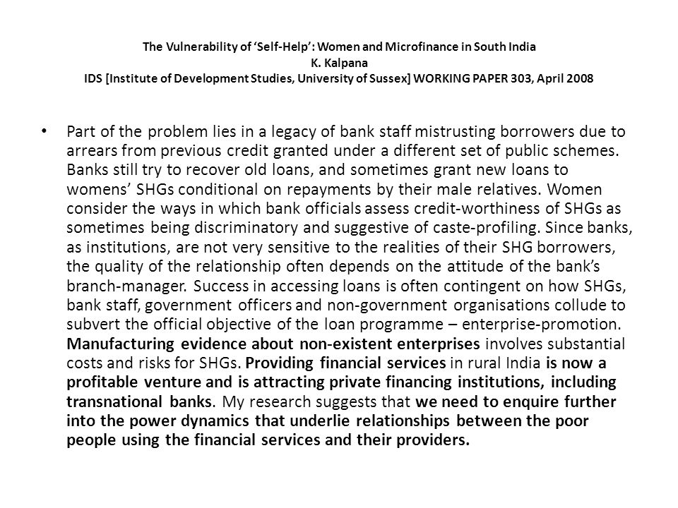 The Vulnerability of Self-Help: Women and Microfinance in South India K.