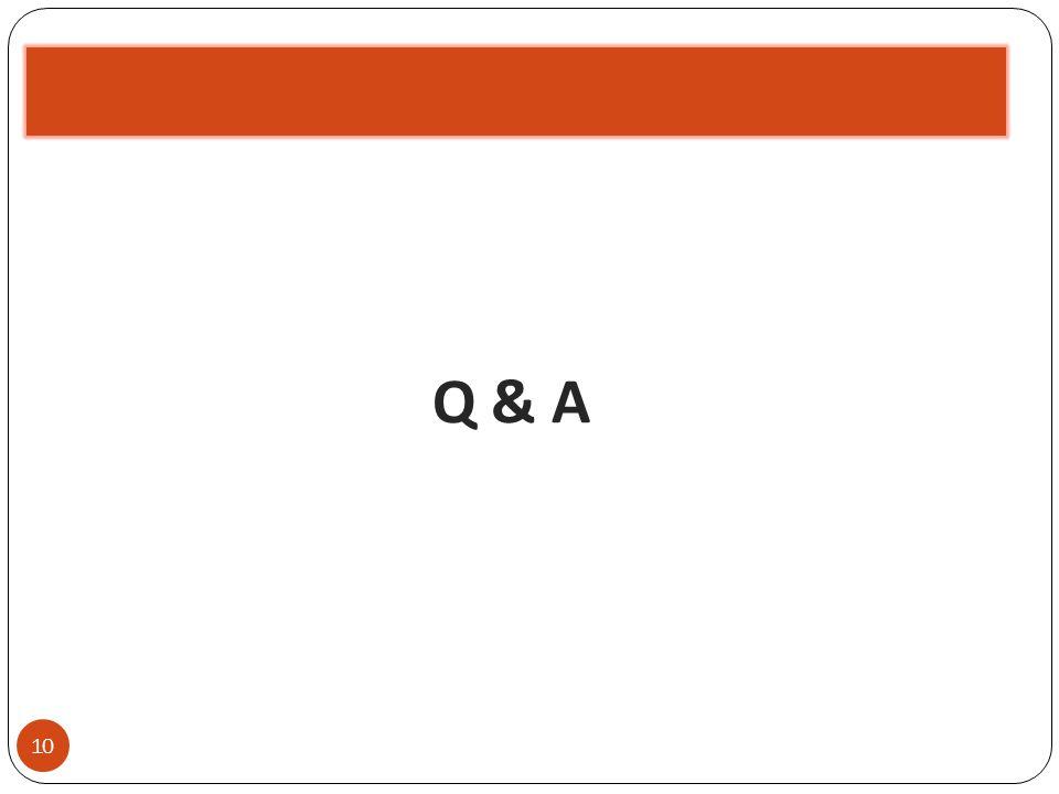 Q & A 10