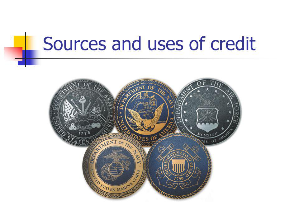 Sources and uses of credit