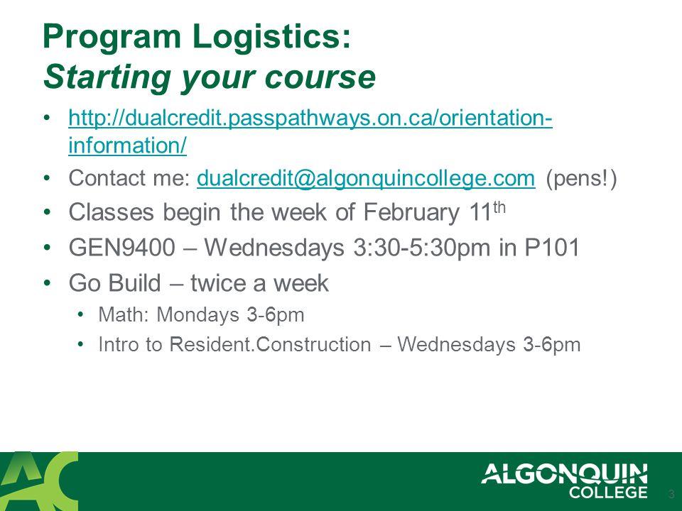 Program Logistics: Starting your course Transportation: Questions.