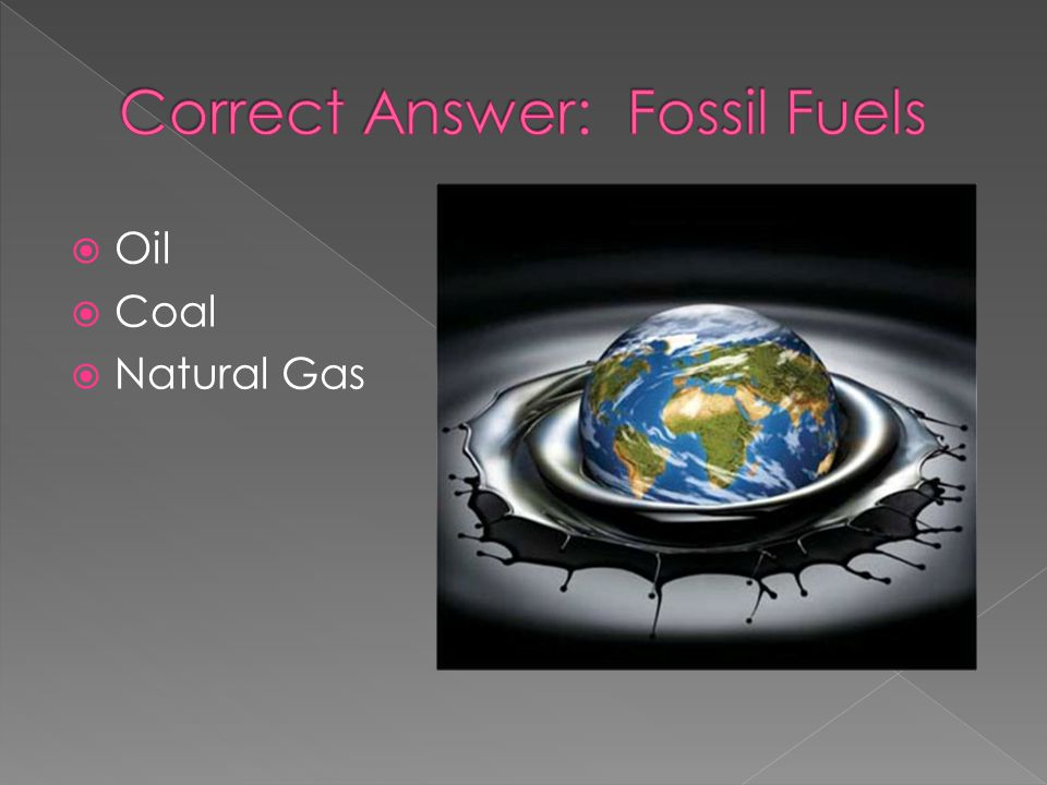 Oil Coal Natural Gas