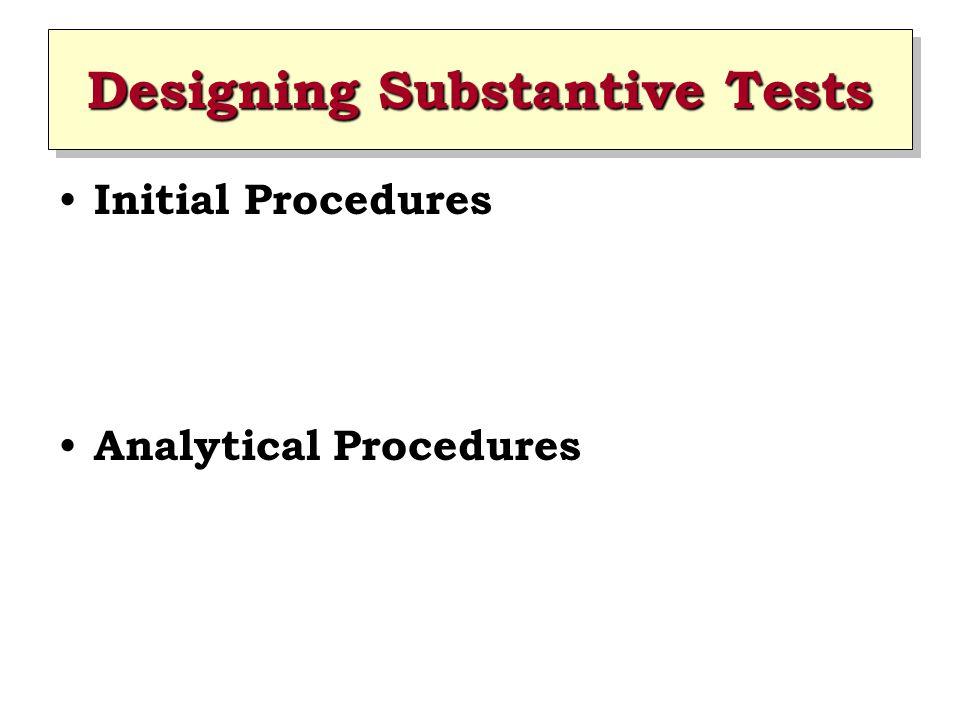Designing Substantive Tests Initial Procedures Analytical Procedures