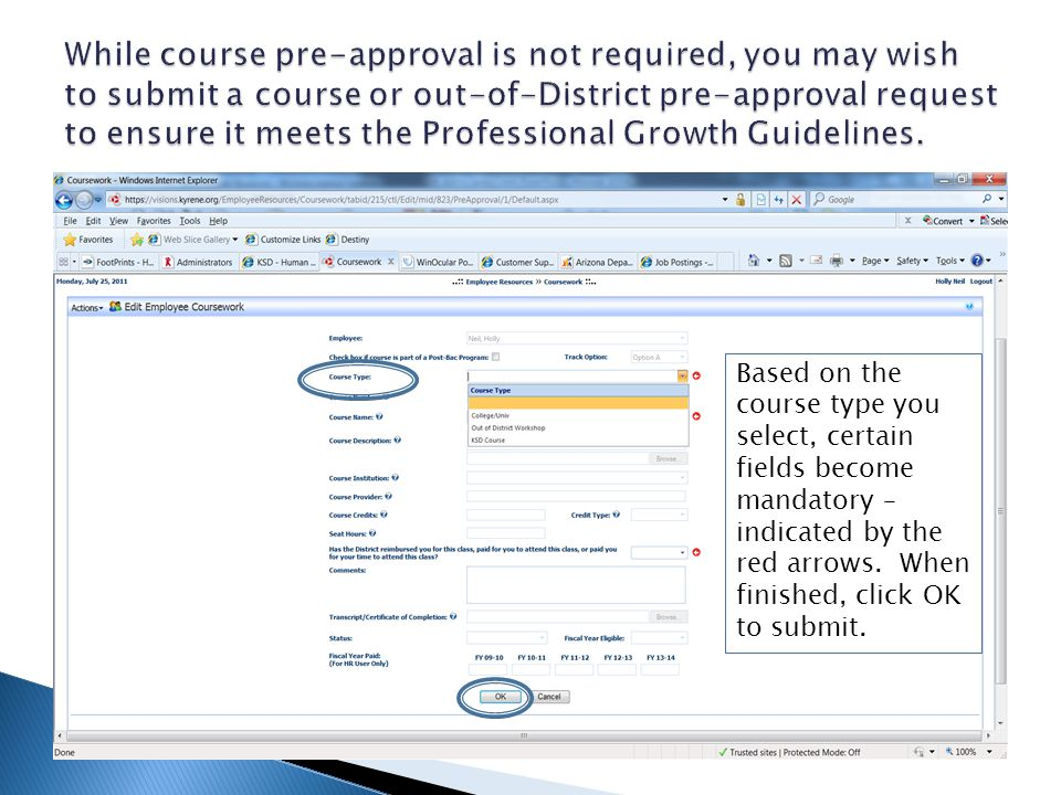 Based on the course type you select, certain fields become mandatory – indicated by the red arrows.