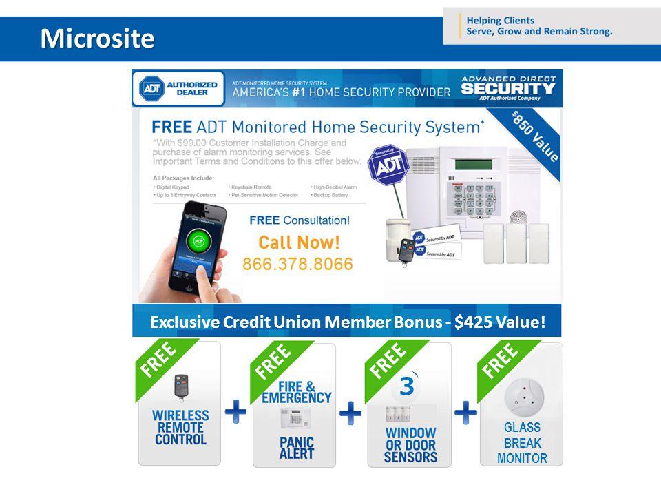 Microsite Exclusive Credit Union Member Bonus - $425 Value! GLASS BREAK MONITOR 3 35