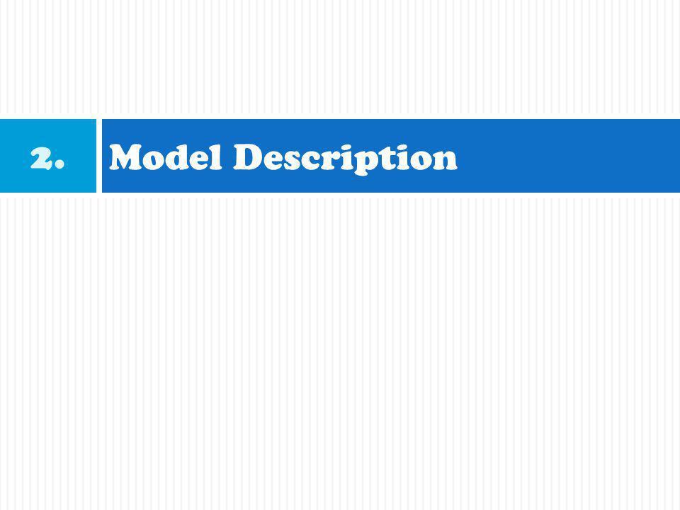 Model Description 2.
