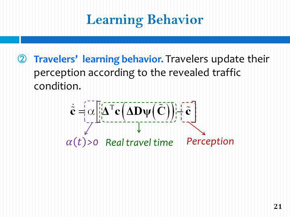 Learning Behavior Travelers learning behavior.