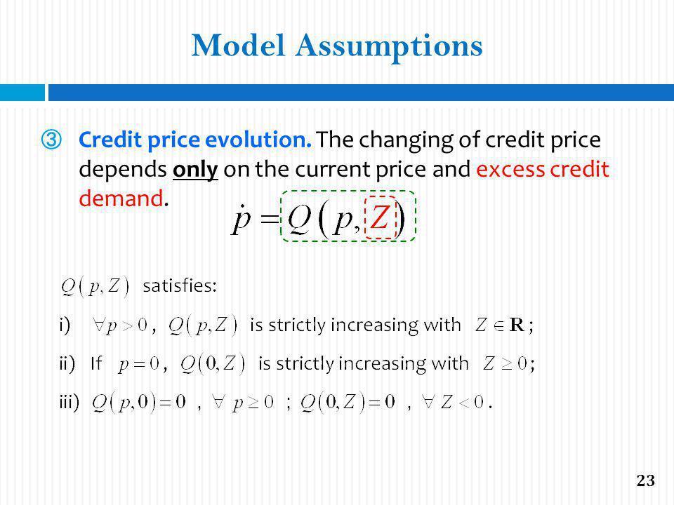 Model Assumptions Credit price evolution.