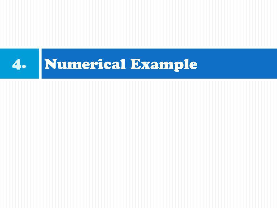 Numerical Example 4.