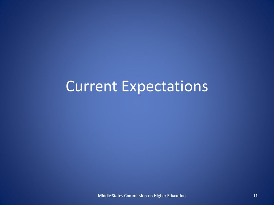 Current Expectations Middle States Commission on Higher Education11
