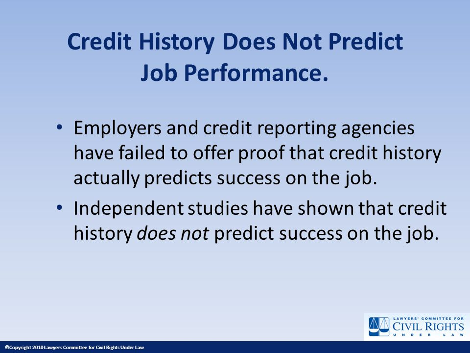 Credit History Does Not Predict Job Performance.
