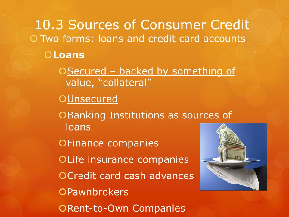 Credit Cards Regular charge accounts – must be paid in full each month, no interest Revolving charge accounts – balance may be carried over month to month with minimum payment, pay interest Grace period – the time between the billing date and the payment due date when no interest is charged Credit Card costs Annual Fees Interest Credit limits Penalties