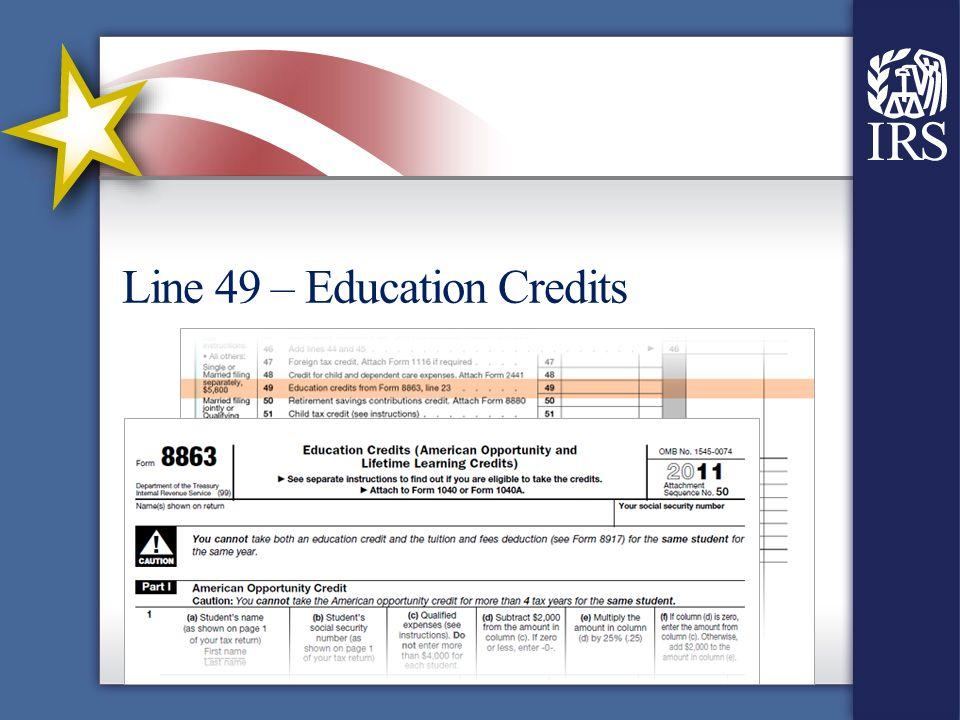 Line 49 – Education Credits