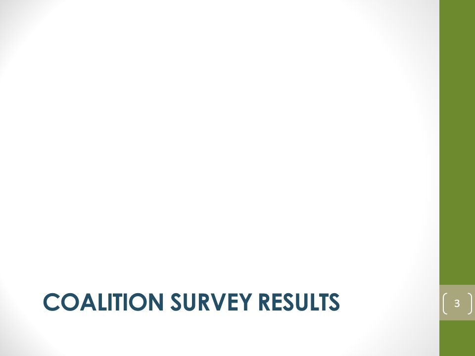 COALITION SURVEY RESULTS 3