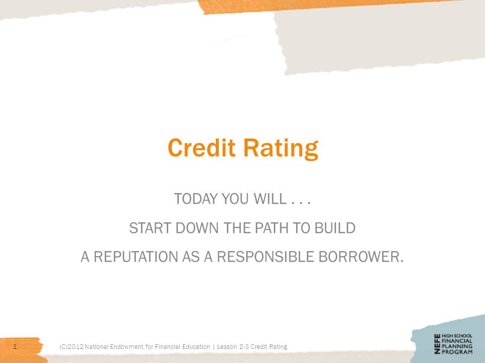 Credit Rating TODAY YOU WILL...