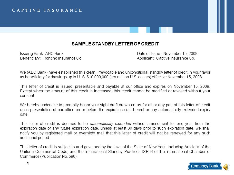 4 STANDBY LETTERS OF CREDIT Definition – Document issued by a Bank that assures payment of an obligation.