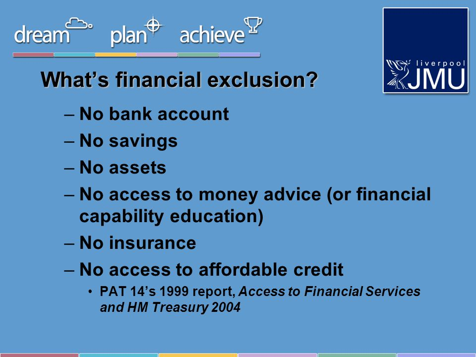Whats financial exclusion.