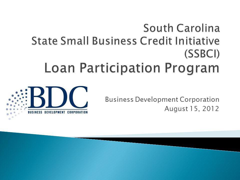 Business Development Corporation August 15, 2012