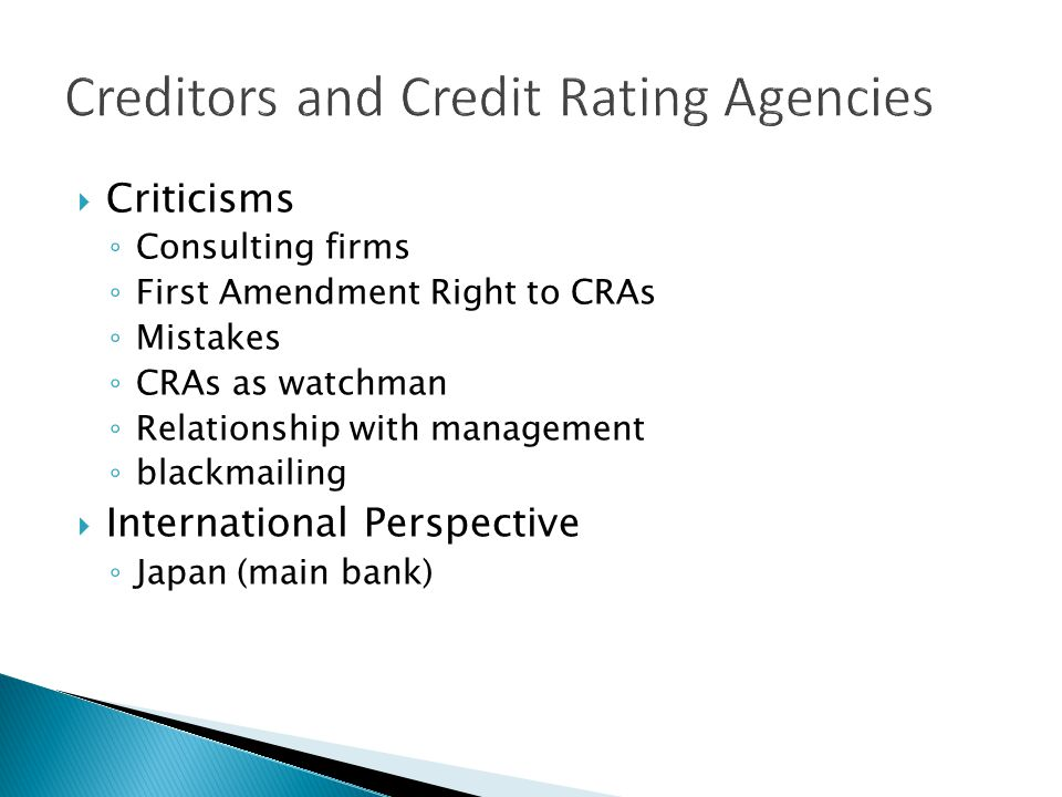 Criticisms Consulting firms First Amendment Right to CRAs Mistakes CRAs as watchman Relationship with management blackmailing International Perspectiv