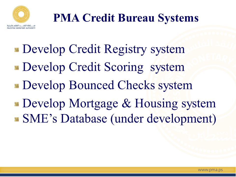 The Impact of Credit Bureaus in Job Creation Module Conducted by IFC in collaboration with PMA Study inputs & Assumptions Loan size up to 1$m per borrower Loans used in in industrial, services and trade sectors CAPEX Loans Average weight of credit reporting Gross Fixed Investment per Labor unit Expected Additional Direct Jobs to be Created in 2013 about 6,359 Create about 12% of total jobs required from the government