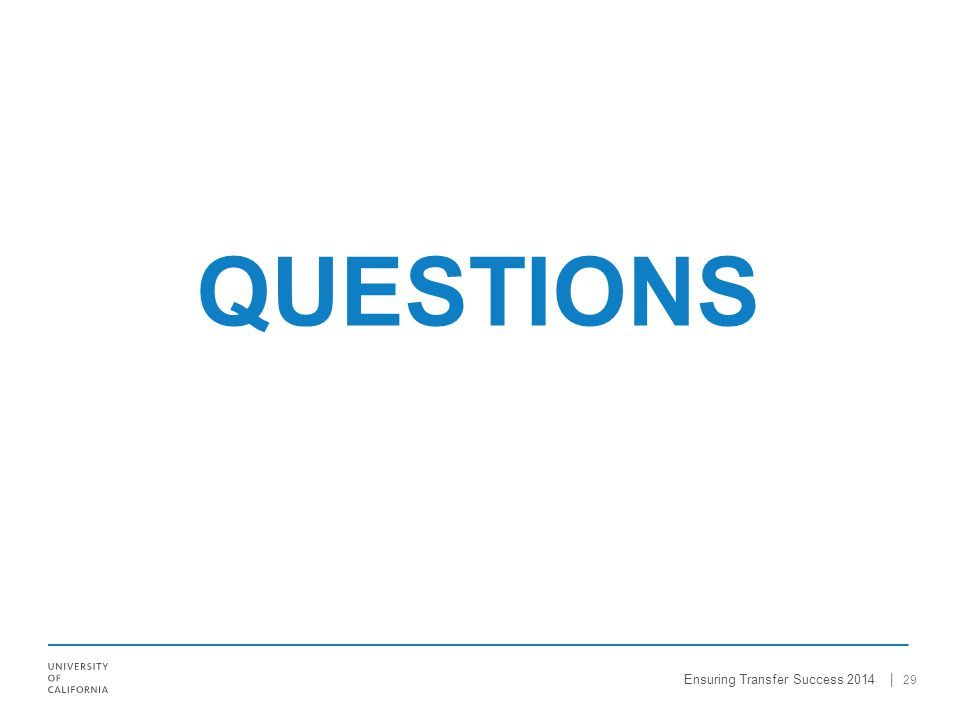 QUESTIONS 29 Ensuring Transfer Success 2014