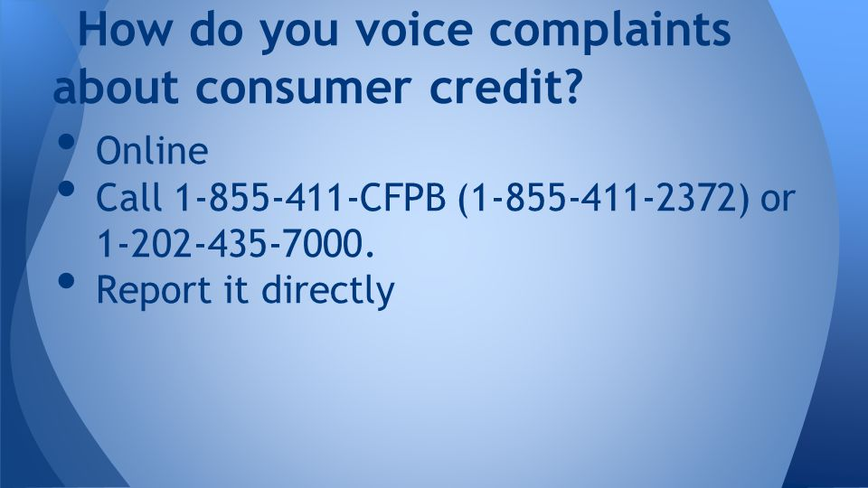 Online Call CFPB ( ) or