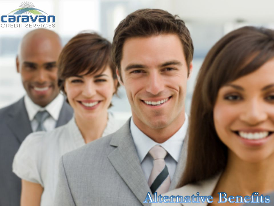Every employee wants a better quality of life, its easy to make a good decision about choosing Caravan as an alternative benefit plan to your organization