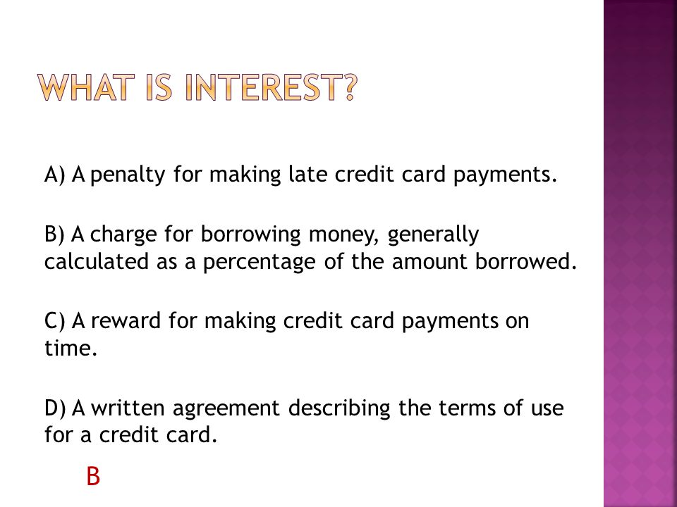 A) A penalty for making late credit card payments.