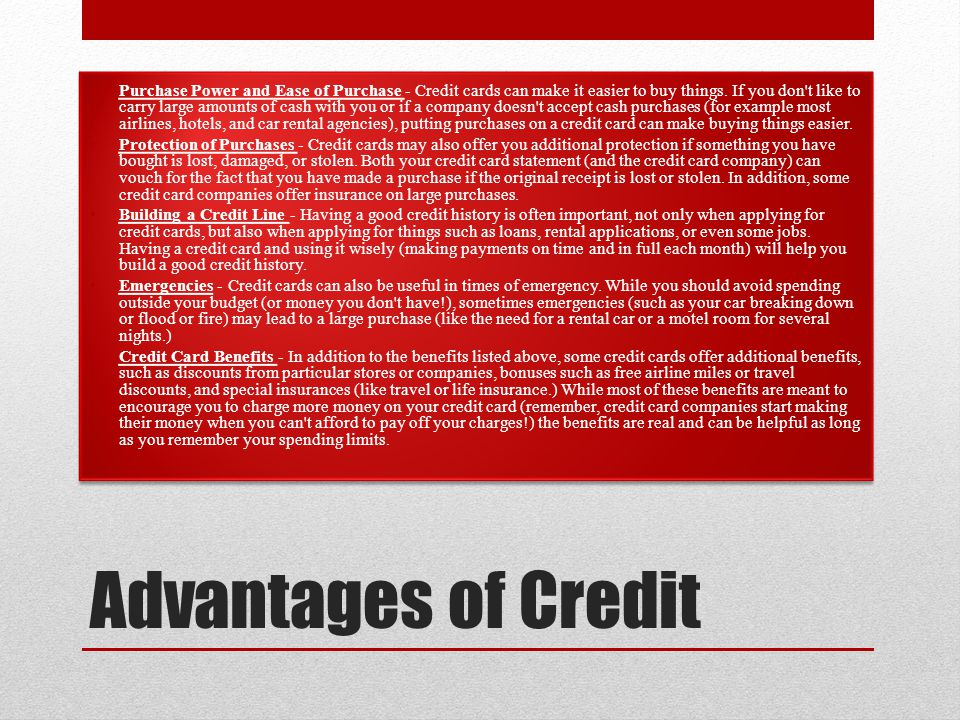 Advantages of Credit Purchase Power and Ease of Purchase - Credit cards can make it easier to buy things.