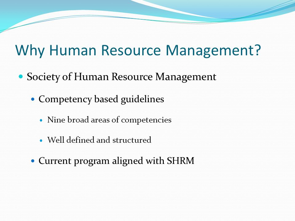Why Human Resource Management.