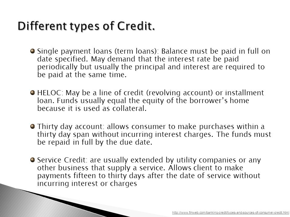 Single payment loans (term loans): Balance must be paid in full on date specified.