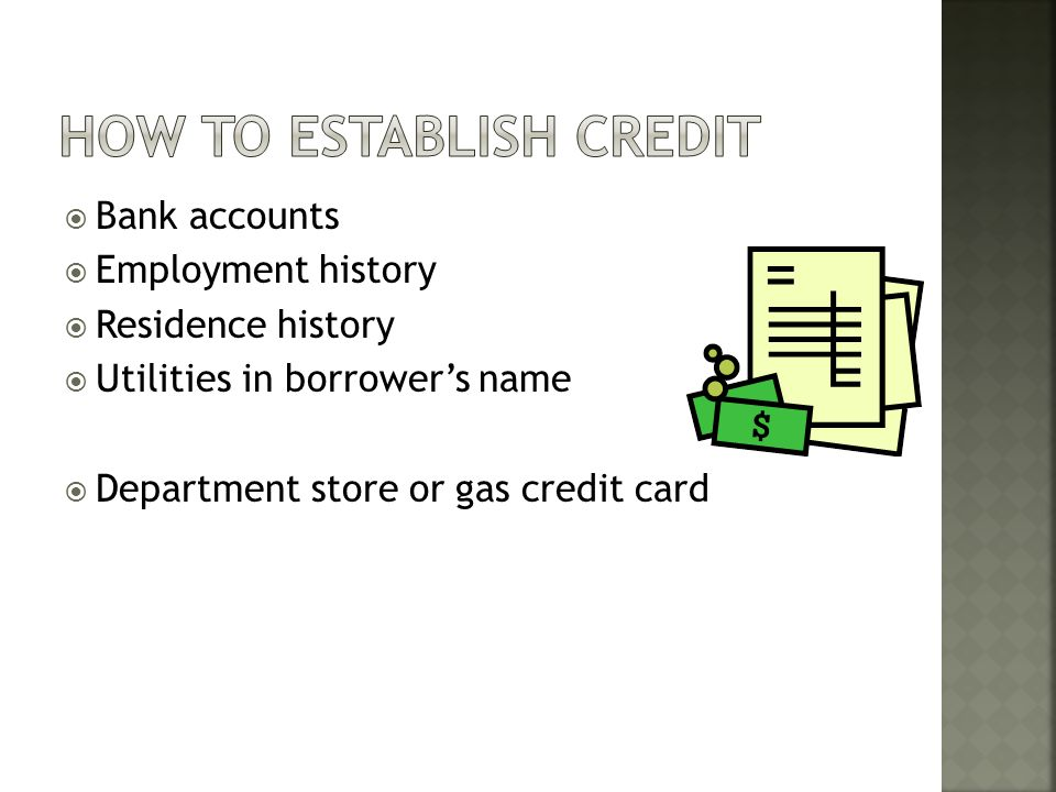 9. Explain the function of credit ratings (establishing and maintaining)
