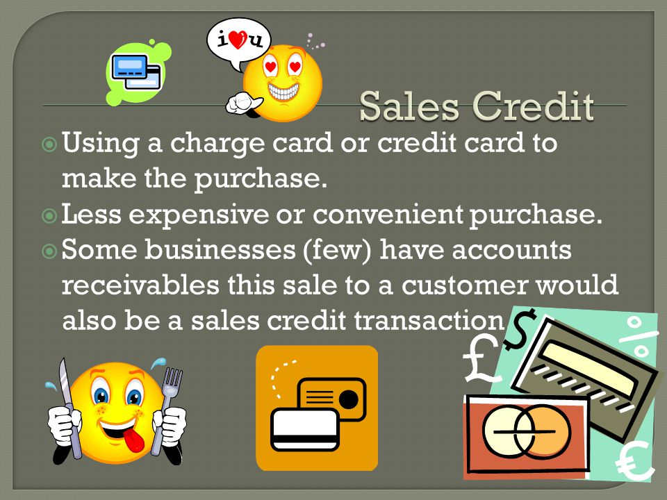 Using a charge card or credit card to make the purchase.