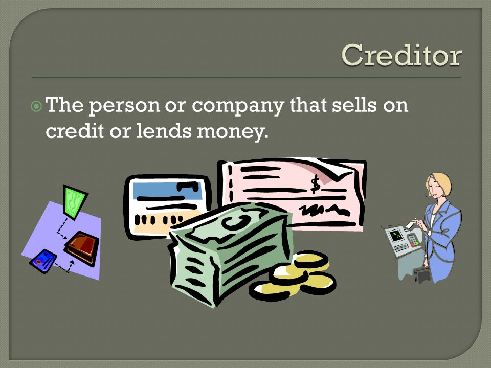 Credit Debtor Creditor Trust Types of Credit Loan Credit Sales Credit Trade Credit Terms 2/10, n/30 Granting of credit Prove or establish good credit risk behavior Three Cs of Credit Character Capacity Capital Benefits Precautions