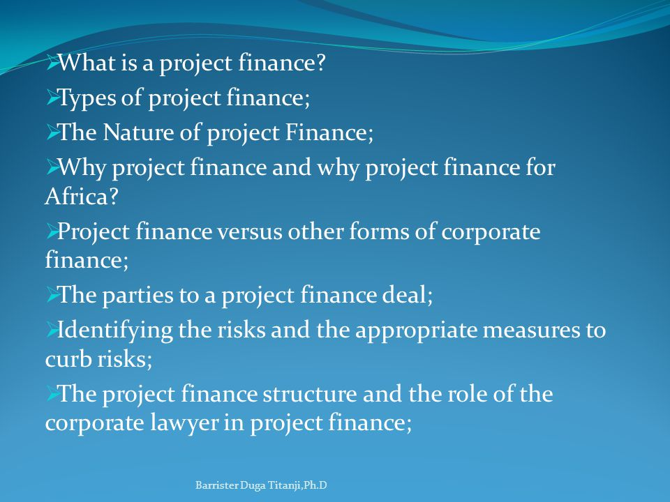 What is project finance.